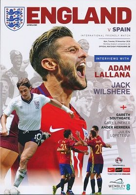 2016 England v Spain (International Friendly @ Wembley) - official match programme