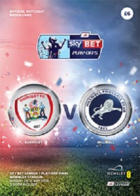 2016 League One Play-Off Final Barnsley v Millwall - official match programme