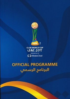 2017 FIFA Club World Cup Official Tournament Brochure - includes Real Madrid & Gremio