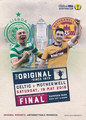 2018 Scottish Cup Final Celtic v Motherwell - official match programme